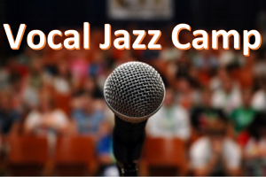 vocal-jazz-camp-image-for-website-300x200